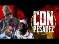 Con Pesadez Remix