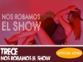 Nos Robamos El Show