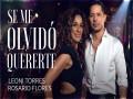 Se Me Olvidó Quererte - Top 100 Songs