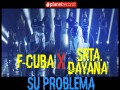 Most Liked Song by F-Cuba