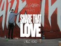 Share That Love (