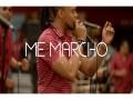ME MARCHO (LIVE)