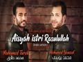 Aisyah Istri Rasulullah - Top 100 Songs