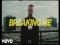 Breaking Me - Top 100 Songs