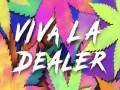 Viva La Dealer
