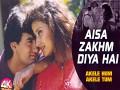 Aisa Zakhm Diya Hai