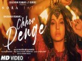 Chhor Denge - Top 100 Songs