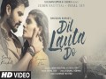 Dil Lauta Do Song - Top 100 Songs