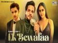 Ek Bewafaa - Top 100 Songs