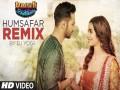 Humsafar (Remix)