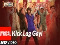 Kick Lag Gayi