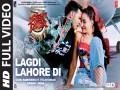 Lagdi Lahore Di