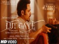 Lut Gaye - Top 100 Songs