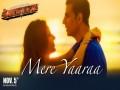 MERE YAARAA   - Top 100 Songs
