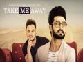 Take Me Away Aake Laija