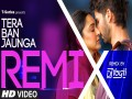 Tera Ban Jaunga Remix