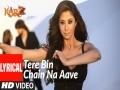 Tere Bin Chain Na Aave