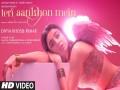 Teri Aankhon - Top 100 Songs