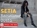 Setia Berselimut Dusta (Versi Acoustic)