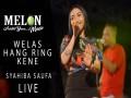Welas Hang Ring Kene (Koplo) [Live] - Top 100 Songs