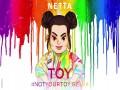 Toy (#notyourtoy Remix)