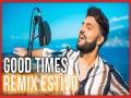 Good Times  Remix