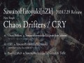Chaos Drifters / Cry