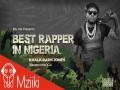 Best Rapper In Nigeria