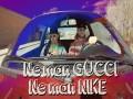 Ne Man Gucci, Ne Man Nike