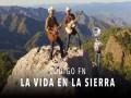 La Vida En La Sierra