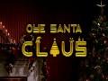 Oye Santa Claus