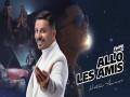 Allo Les Amis - Top 100 Songs