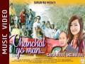 Chanchal Yo Man