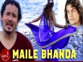 Maile Bhanda