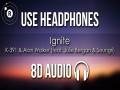 Ignite (8D Audio) (Feat. Julie Bergan & Seungri)