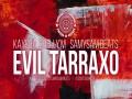 Evil Tarraxo