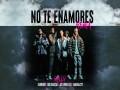 No Te Enamores Remix