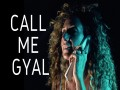 Call Me Gyal