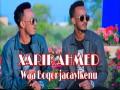 Waa Boqor Jacaykeenu - Top 100 Songs