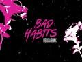 BAD HABITS [MEDUZA REMIX] - Top 100 Songs