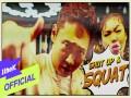 Shut Up & Squat
