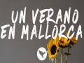 Un Verano En Mallorca