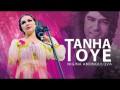 Tanha Toye
