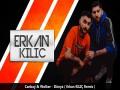 Dünya ( Erkan Kiliç Remix )