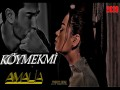 Köymekmi - Top 100 Songs