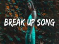 Break Up Song