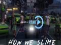How We Slime