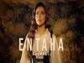 Entaha - Top 100 Songs