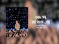 One More Light (Chester Forever Steve Aoki Remix)