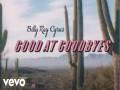 Good At Goodbyes